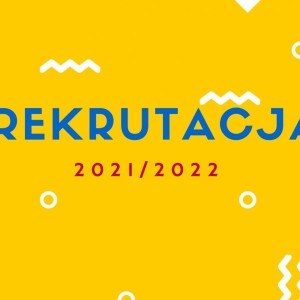 Obrazek aktualności HARMONOGRAM REKRUTACJI DO SZKÓŁ PONADPODSTAWOWYCH 2021/2022