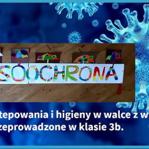 """Obrazek aktualności """"WIRUSOOCHRONA"""" #lekcjaHIGIENY #wirusoochrona - akcja w 3B"""