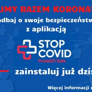 "Obrazek aktualności APLIKACJA ""STOP COVID ProteGo Safe"""