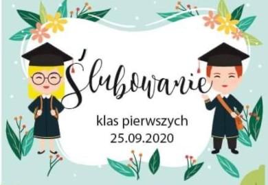Obrazek galerii ŚLUBOWANIE PIERWSZOKLASISTÓW /25 IX 2020 R./