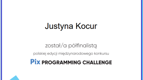 """Obrazek galerii III OGÓLNOPOLSKI KONKURS INFORMATYCZNY """"PIX PROGRAMMING CHALLENGE PL"""" - 30 XI 2020 R."""