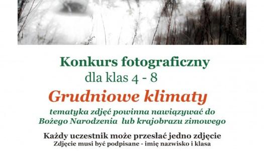 """Obrazek aktualności KONKURS FOTOGRAFICZNY """"GRUDNIOWE KLIMATY"""""""